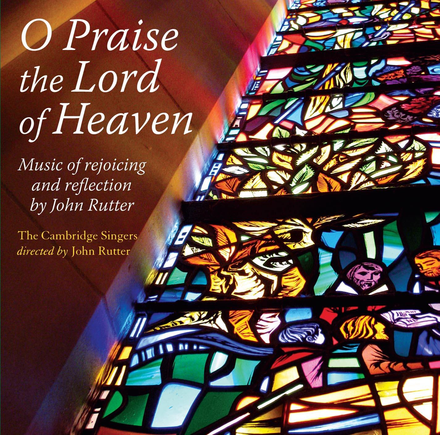 O Praise the Lord of Heaven CD released by Collegium