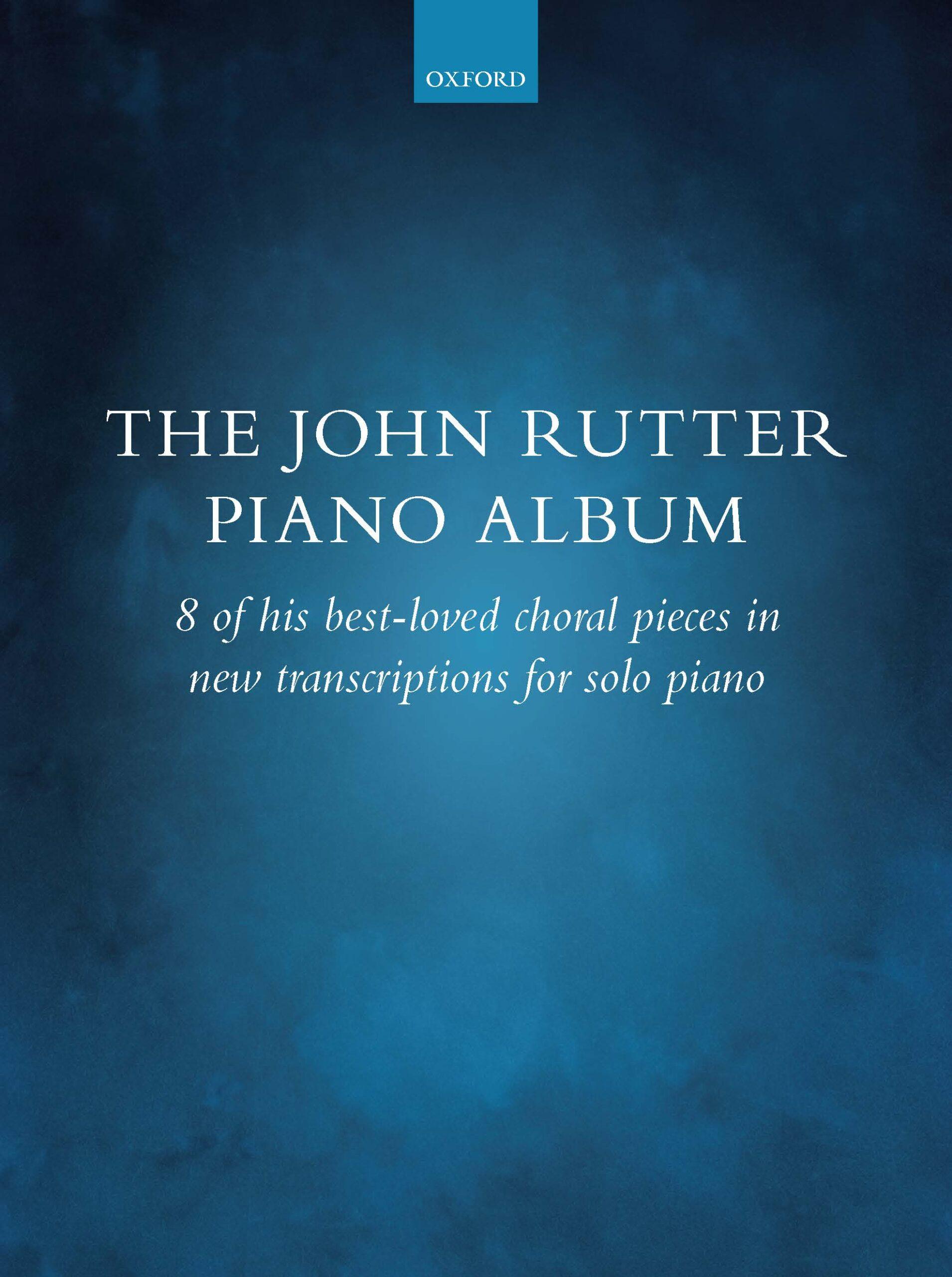 The John Rutter Piano Album Published
