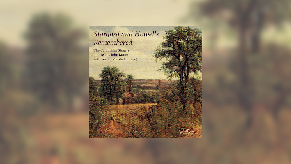 'Stanford and Howells Remembered' Out Now